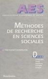 Jacqueline Freyssinet-Dominjon - Méthodes de recherche en sciences sociales - DEUG, méthodes, cours, exercices corrigés, lexique.