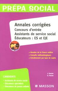 Jacqueline Gassier et Olivier Perche - Annales corrigées Concours d'entrée Assistants de service social/Educateurs ES et EJE.