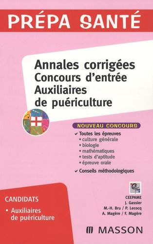 Jacqueline Gassier et  CEEPAME - Annales corrigées concours d'entrée auxiliaires de puériculture.