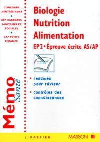 Jacqueline Gassier - BIOLOGIE NUTRITION ALIMENTATION. - EP 2, Epreuve écrite AS/AP.