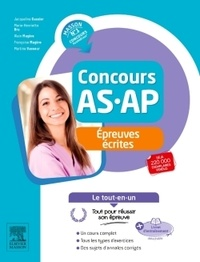 Jacqueline Gassier et Marie-Henriette Bru - Concours AS/AP - Le tout-en-un Epreuves écrites.