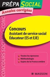 Jacqueline Gassier et Olivier Perche - Concours Assistant de service social, Educateur (ES et EJE) - Annales corrigées.