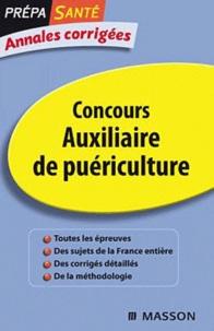 Jacqueline Gassier - Concours Auxiliaire de puériculture - Annales corrigées.