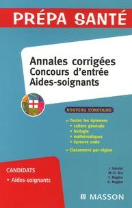 Jacqueline Gassier - Concours d'entrée Aides-soignants - Annales corrigées.
