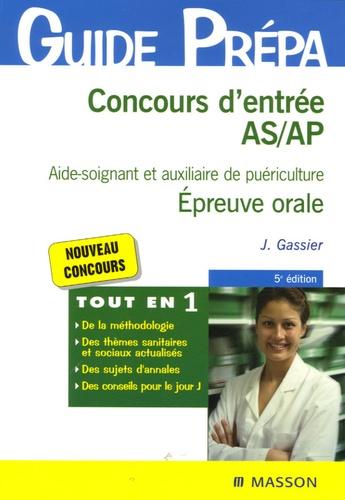 Concours D Entree As Ap Aide Soignant Et De Jacqueline Gassier Livre Decitre