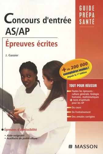 Jacqueline Gassier - Concours d'entrée AS/AP - Epreuves écrites.
