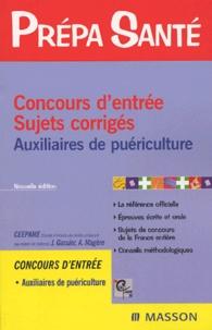 Jacqueline Gassier et  CEEPAME - Concours d'entrée Auxiliaires de puériculture - Sujets corrigés.