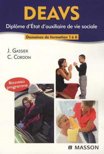Jacqueline Gassier et Corine Cordon - DEAVS, Diplôme d'Etat d'auxiliaire de vie sociale - Domaines de formation de 1 à 6.