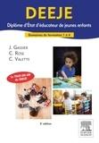 Jacqueline Gassier et Céline Rose - DEEJE Diplôme d'Etat d'éducateur de jeunes enfants - Domaines de formation 1 à 4.