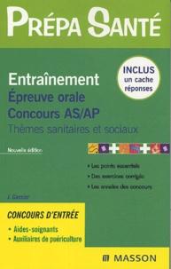 Jacqueline Gassier - Entraînement Epreuve orale Concours AS/AP - Thèmes sanitaires et sociaux.