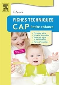 Jacqueline Gassier - Fiches techniques CAP Petite enfance.