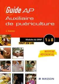 Jacqueline Gassier et Françoise Perreaux - Guide Auxiliaire de puériculture - Modules de formation 1 à 8.