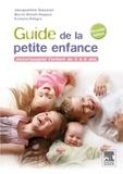 Jacqueline Gassier - Guide de la petite enfance - Accompagner l'enfant de 0 à 6 ans.