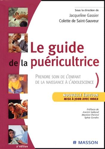 Jacqueline Gassier et Colette de Saint-Sauveur - Le guide de la puéricultrice.