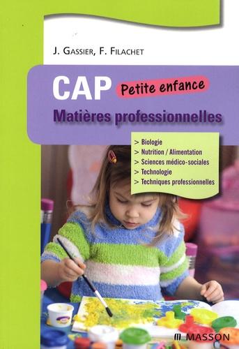 Jacqueline Gassier et Fabrice Filachet - Matières professionnelles - CAP Petite enfance.