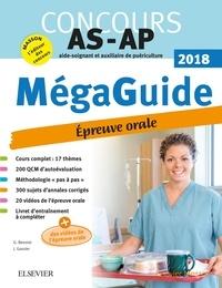 Jacqueline Gassier et Ghyslaine Benoist - Méga Guide Oral AS/AP - Concours Aide-soignant et Auxiliaire de puériculture.