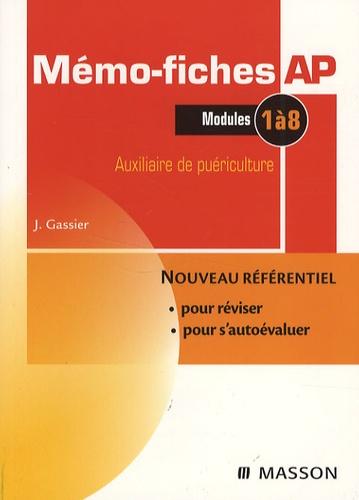 Jacqueline Gassier - Mémo-fiches AP Auxiliaire de puériculture - Modules 1 à 8.
