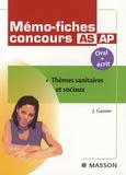 Jacqueline Gassier - Mémo-fiches concours AS/AP - Thèmes sanitaires et sociaux.