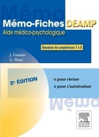 Jacqueline Gassier et Céline Rose - Mémo-fiches DEAMP - Aide médico-psychologique.