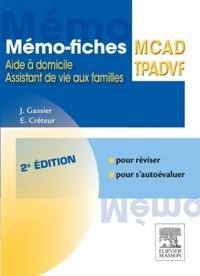 Jacqueline Gassier et Elisabeth Créteur - Memo-fiches MCAD/TPADVF - Aides à domicile, assistants de vie aux familles.