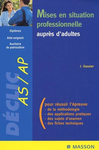 Jacqueline Gassier - Mises en situation professionnelle auprès d'adultes.