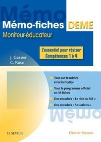 Jacqueline Gassier et Céline Rose - Moniteur-Educateur - L'essentiel pour réviser - Compétences 1 à 4.