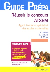 Jacqueline Gassier et Evelyne Giroulle - Réussir le concours Atsem - Agent territorial spécialisé des écoles maternelles.