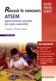 Jacqueline Gassier et Evelyne Giroulle - Réussir le concours ATSEM - Agent Territorial Spécialisé des Ecoles Maternelles.