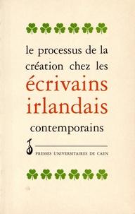 Jacqueline Genet - Le processus de la création chez les écrivains irlandais contemporains - Actes du colloque de Caen, juin 1992.