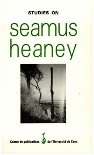 Jacqueline Genet - Studies on Seamus Heaney.