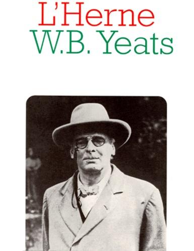 Jacqueline Genet et  Collectif - William Butler Yeats.