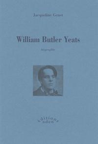 Jacqueline Genet - William Butler Yeats.