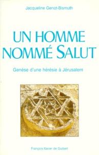 UN HOMME NOMME SALUT. Genèse dune hérésie à Jérusalem, 2ème édition 1995.pdf