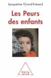 Jacqueline Girard-Frésard - Peurs des enfants (Les).