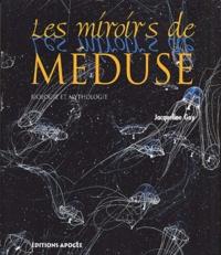 Deedr.fr Les miroirs de Méduse. Biologie et mythologie Image