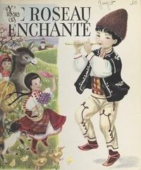 Jacqueline Guyot - Le roseau enchanté.