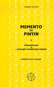 Jacqueline Guyvallet - Mémento de Pinyin - Introduction à l'alphabet phonétique chinois. 1 Cassette audio