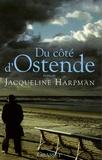 Jacqueline Harpman - Du côté d'Ostende.