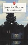 Jacqueline Harpman - En toute impunité.
