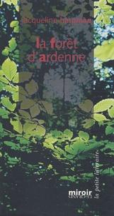 Jacqueline Harpman - La forêt d'Ardenne.