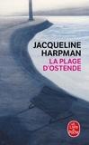 Jacqueline Harpman - La plage d'Ostende.