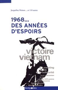 Jacqueline Heinen - 1968... des années d'espoirs - Regards sur la Ligue marxiste révolutionnaire/Parti socialiste ouvrier.