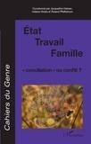 Jacqueline Heinen et Héléna Hirata - Cahiers du genre N° 46, 2009 : Etat / Travail / Famille : conciliation ou conflit ?.