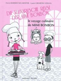 Jacqueline Heissat - Le Voyage Culinaire De Mimi Bonbon.