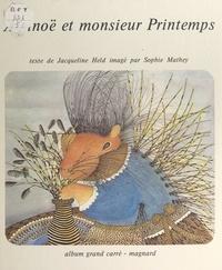 Jacqueline Held et Sophie Mathey - Arsinoë et Monsieur Printemps.