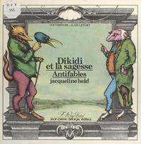 Jacqueline Held - Dikidi et la sagesse - Antifables.