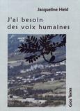 Jacqueline Held - J'ai besoin des voix humaines.