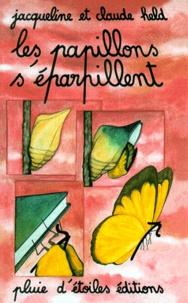 Jacqueline Held - Les papillons s'éparpillent.