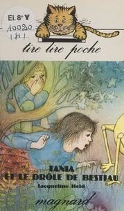 Jacqueline Held et Colette Cotte - Tania et le drôle de bestiau.