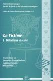 Jacqueline Hoareau-Dodinau et Guillaume Métairie - La victime - Tome 1, Définitions et statut.